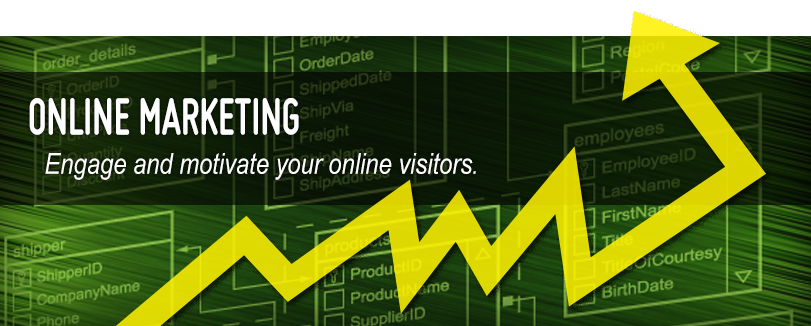 Online Marketing - Engage and Motivate Your Online Visitors